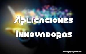 aplicaciones innovadoras en Google Play Store