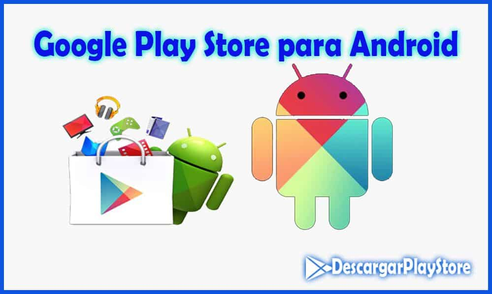 descargar play sotre para android