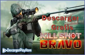 kill shot bravo gratis